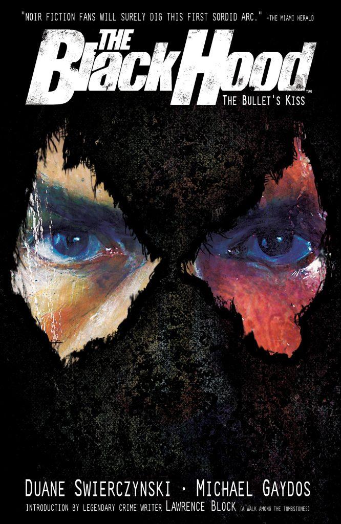 The Black Hood: The Bullet's Kiss