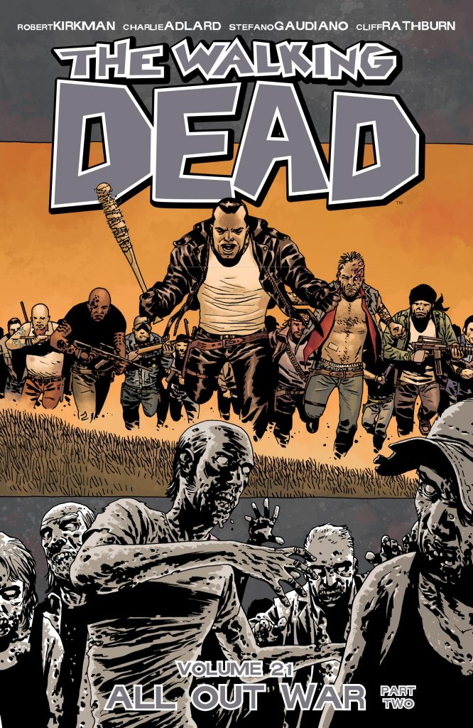 The Walking Dead Volume 21: All Out War Part Two