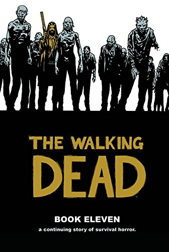 The Walking Dead Book Eleven