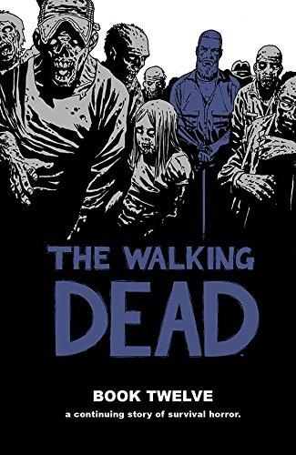 The Walking Dead Book Twelve
