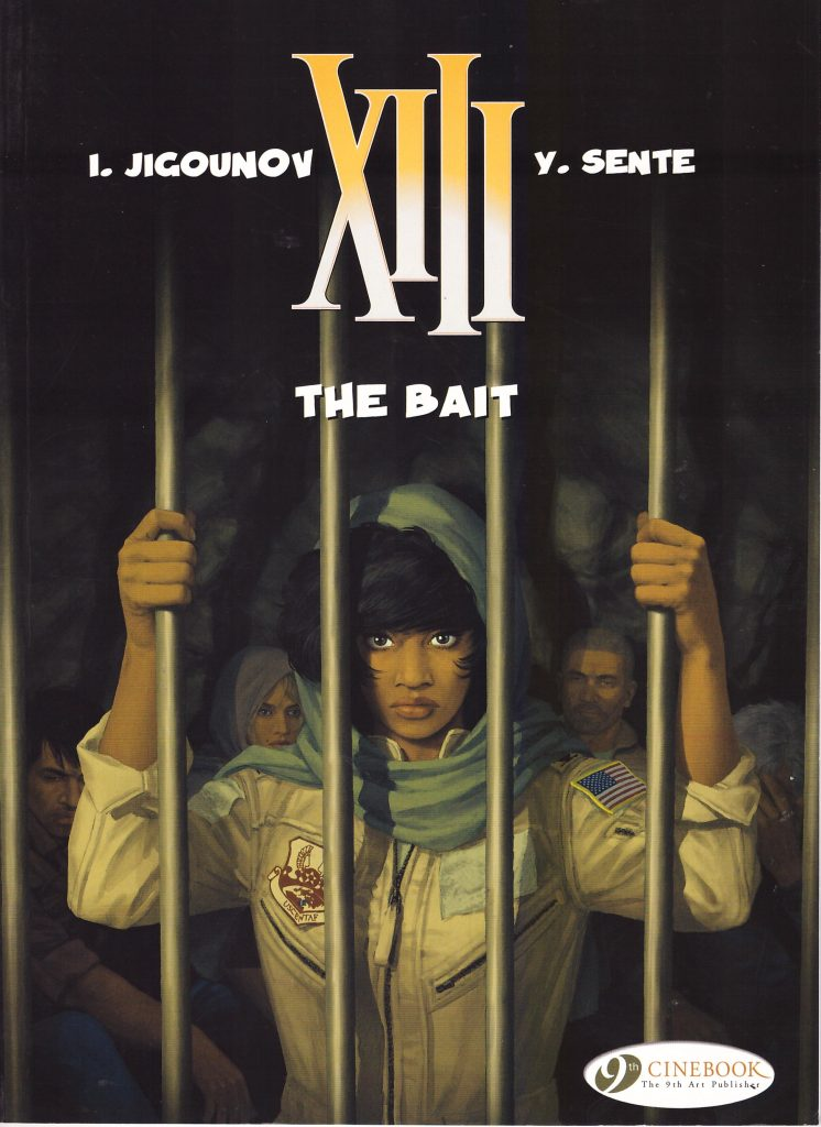 XIII: The Bait