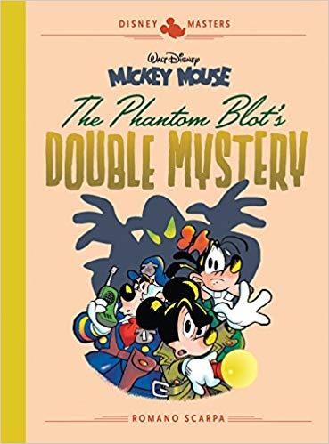 Disney Masters: Mickey Mouse – The Phantom Blot's Double Mystery