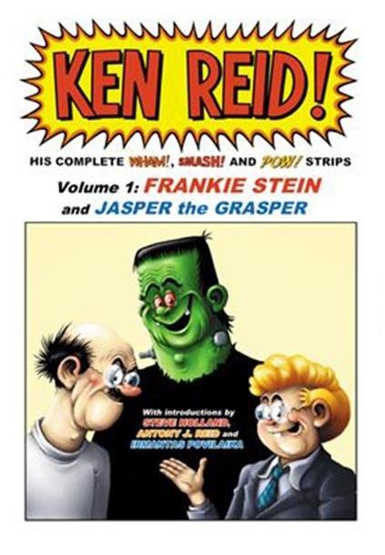 The Power Pack of Ken Reid Volume 1: Frankie Stein and Jasper the Grasper