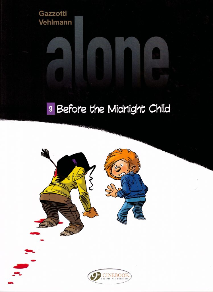 Alone 9: Before the Midnight Child