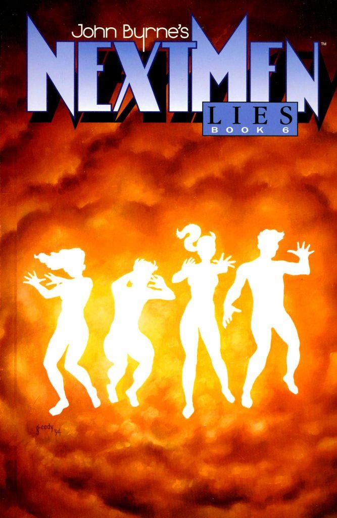 John Byrne's Next Men Book Six: Lies