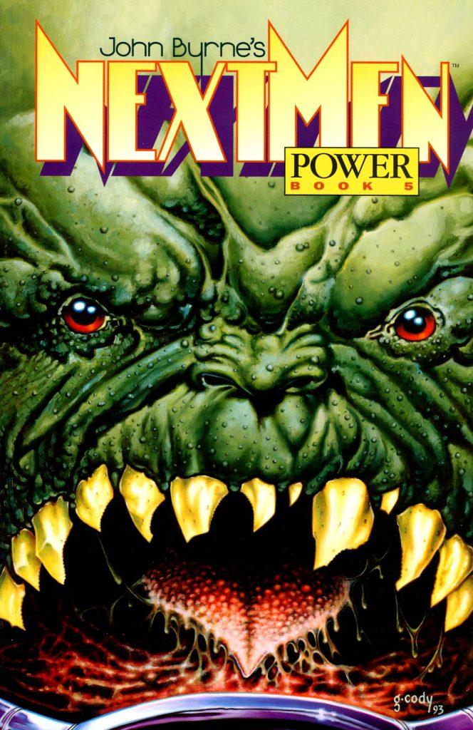 John Byrne's Next Men Book Five: Power