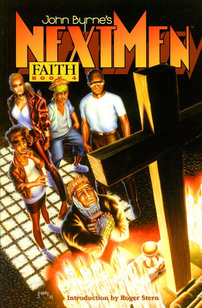John Byrne's Next Men Book Four: Faith