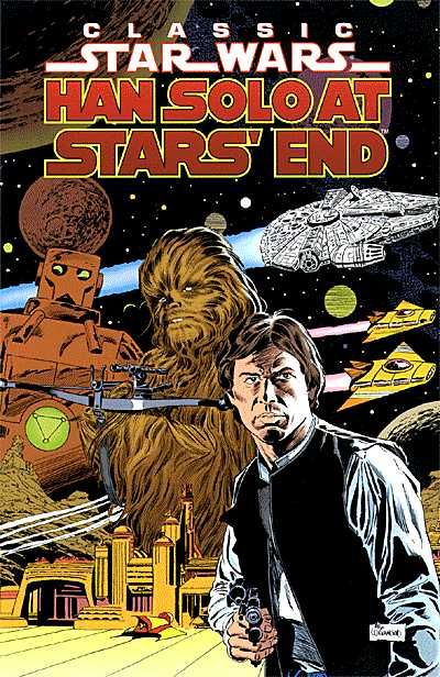 Classic Star Wars: Han Solo at Stars' End