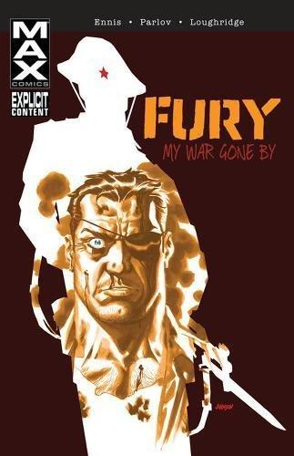 Fury: My War Gone By Vol. 1