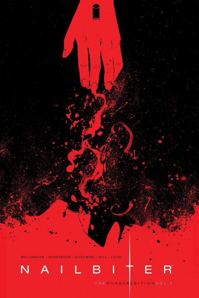Nailbiter: The Murder Edition Vol. 1