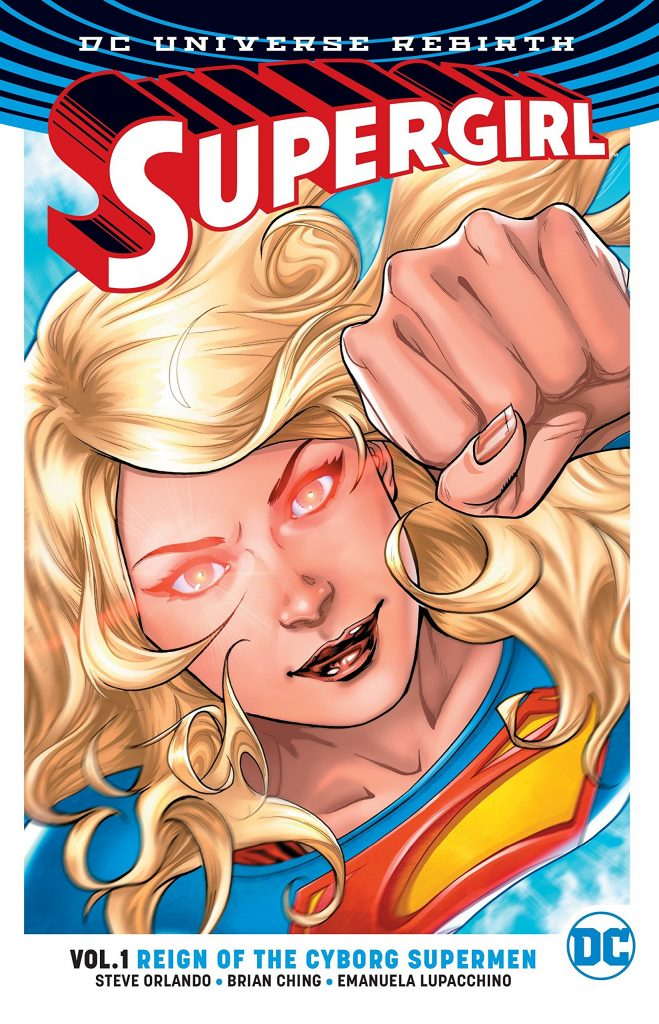 Supergirl Vol. 1: Reign of the Cyborg Supermen