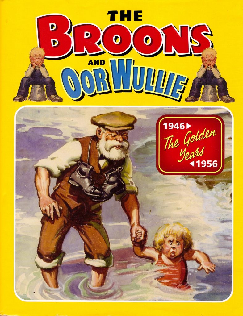 The Broons and Oor Wullie: The Golden Years 1946-1956