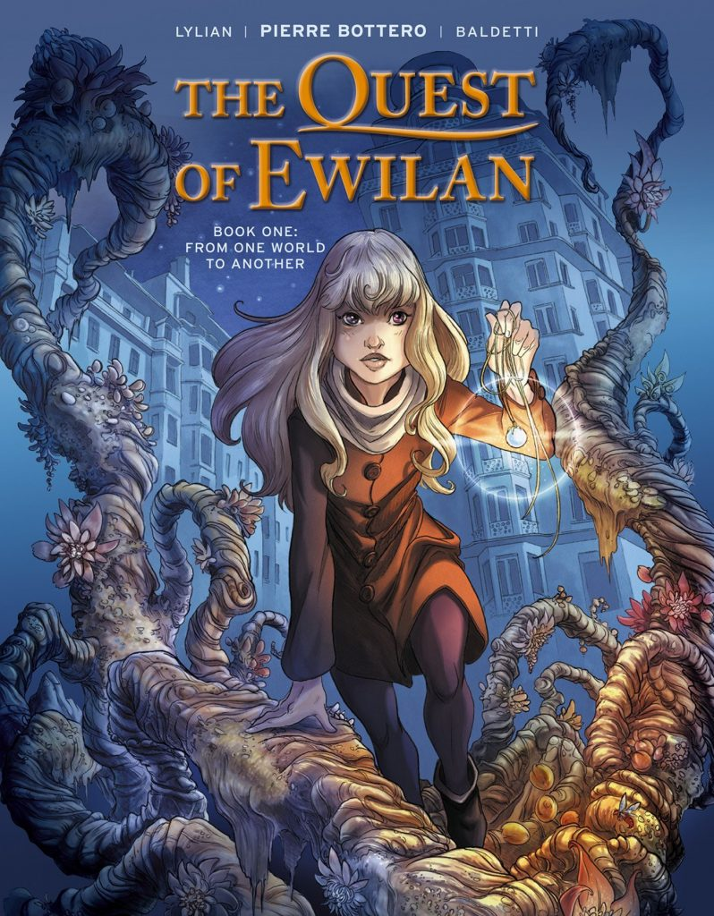 The Quest of Ewilan Book One: From One World to Another