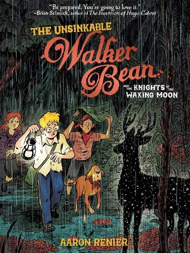 The Unsinkable Walker Bean and the Knights of the Waxing Moon