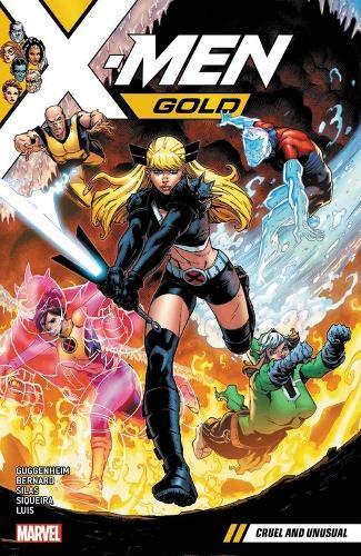 X-Men Gold Volume 5: Cruel and Unusual