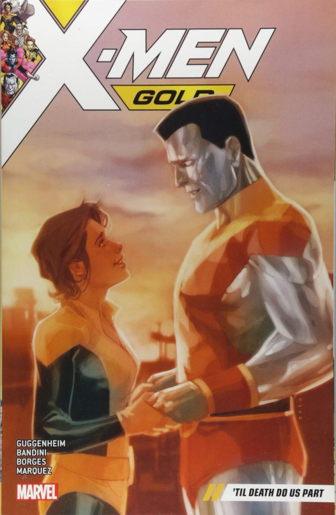 X-Men Gold Volume 6: 'Til Death Do Us Part