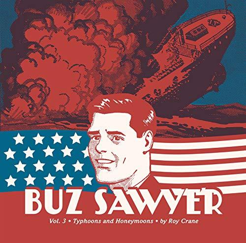 Buz Sawyer 3: Typhoons and Honeymoons