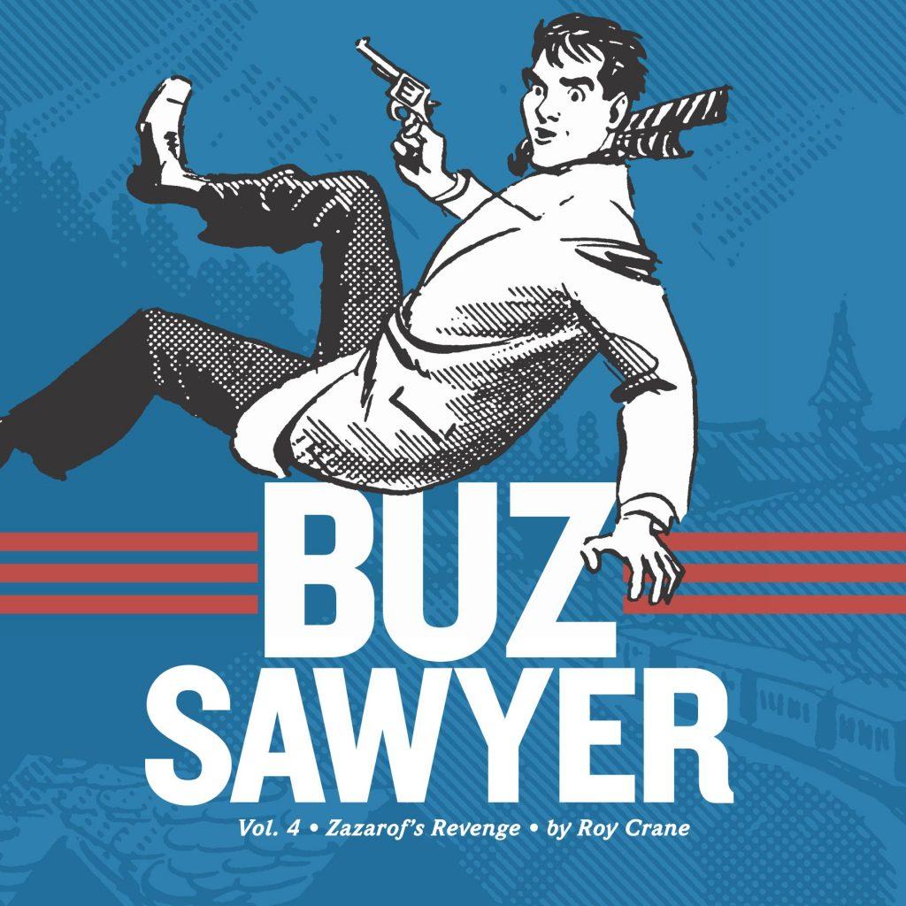 Buz Sawyer 4: Zazarof's Revenge