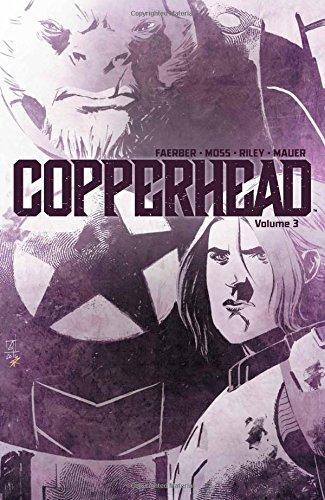 Copperhead Volume 3