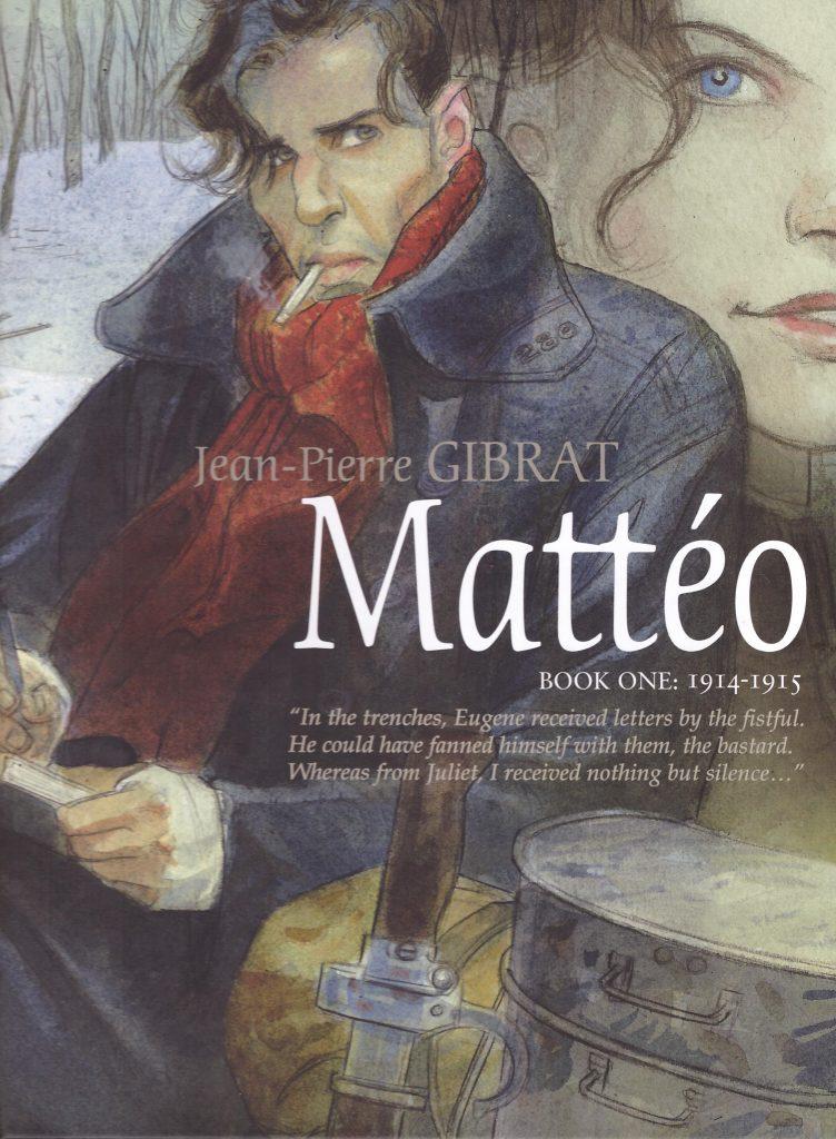 Mattéo Book One: 1914-1915