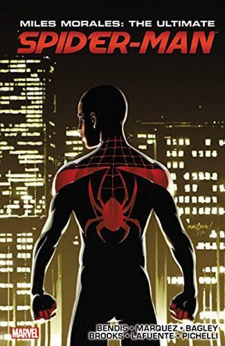 Miles Morales: The Ultimate Spider-Man Book Three