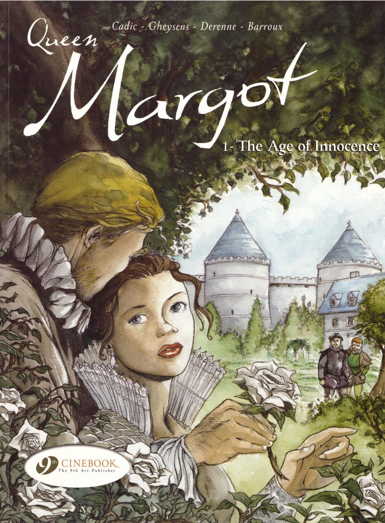 Queen Margot 1: The Age of Innocence