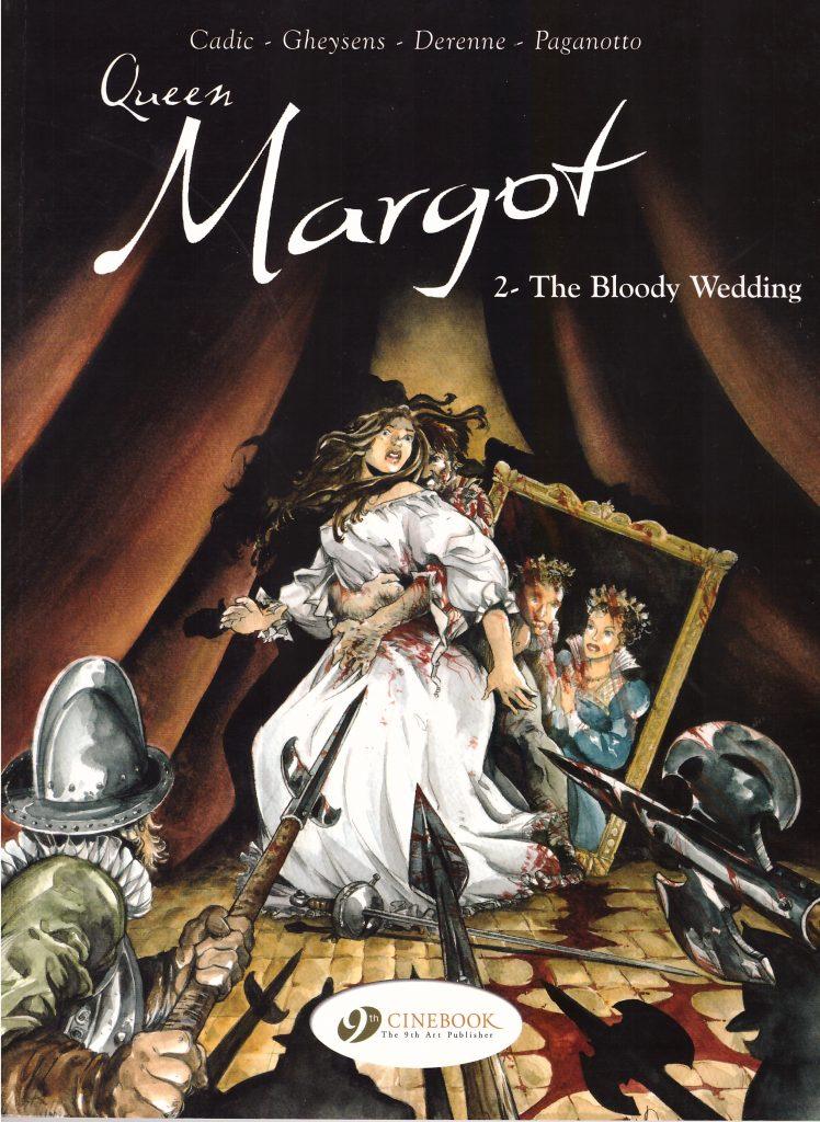 Queen Margot 2: The Bloody Wedding