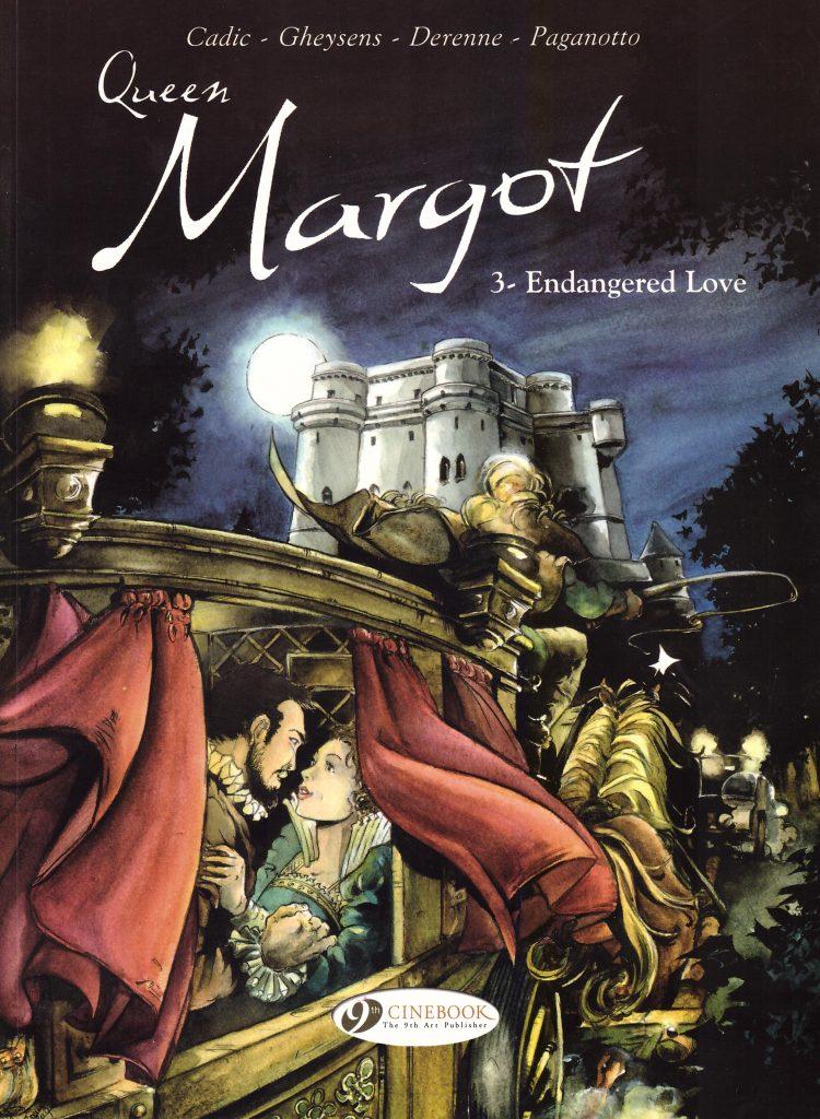 Queen Margot 3: Endangered Love