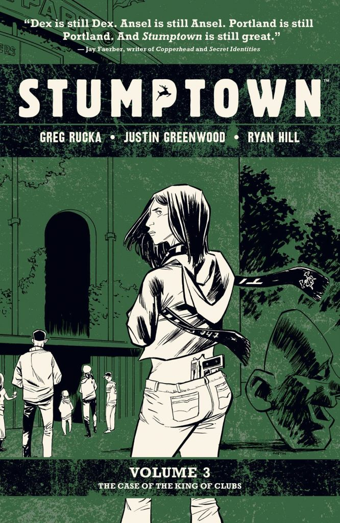 Stumptown Volume 3: The Case of the King of Clubs