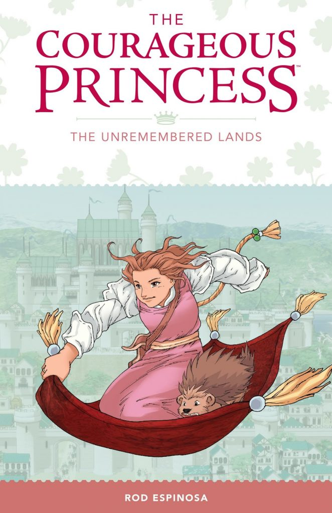 The Courageous Princess: The Unremembered Lands