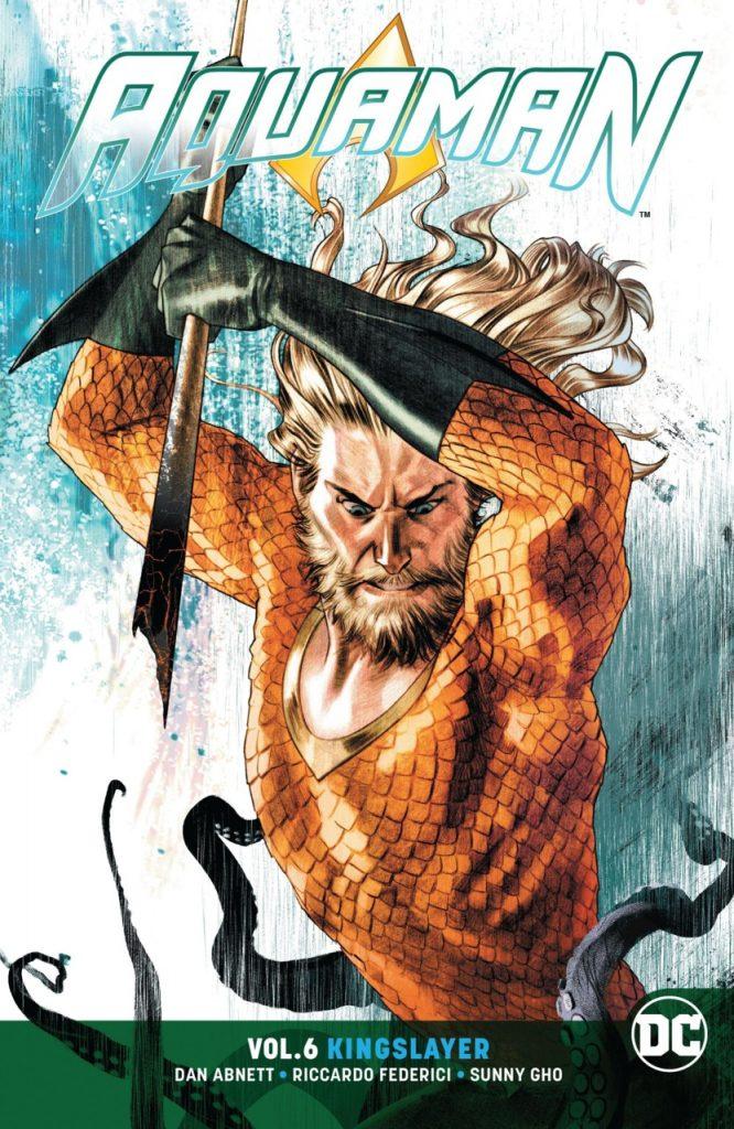 Aquaman Vol. 6: Kingslayer