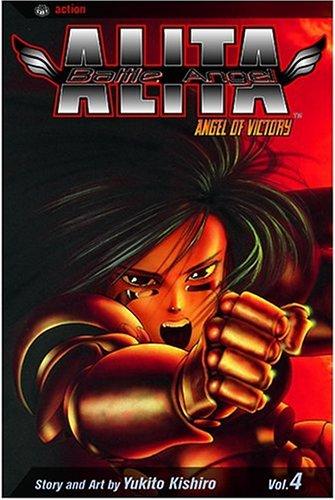 Battle Angel Alita Vol. 4: Angel of Victory