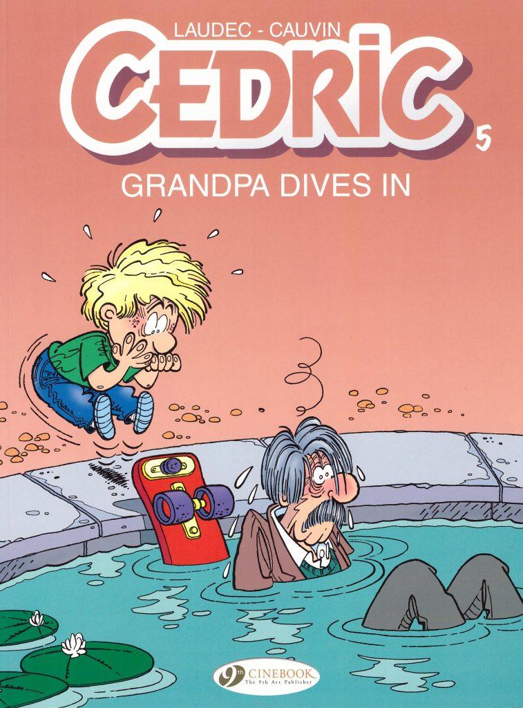 Cedric 5: Grandpa Dives In
