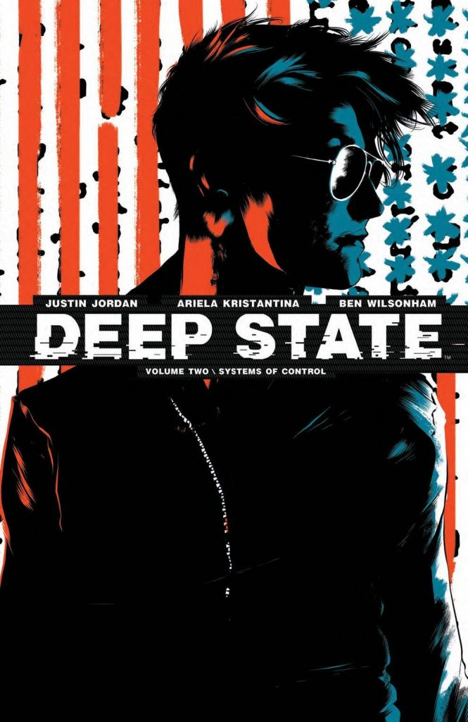 Deep State Volume Two: Systems of Control