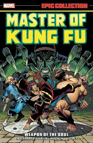 Marvel Epic Collection: Master of Kung-Fu – Weapon of the Soul