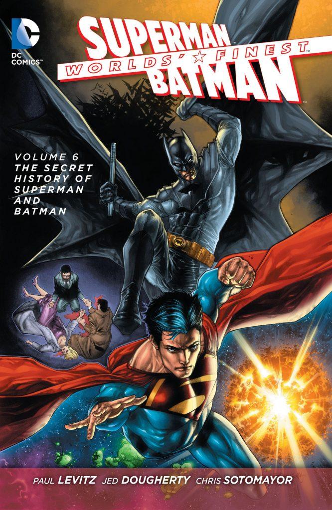 Worlds' Finest Volume 6: The Secret History of Superman and Batman