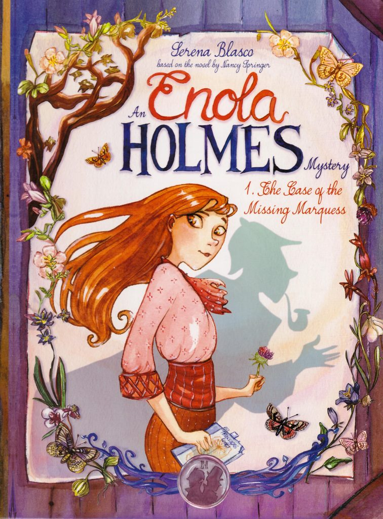 Enola Holmes 1. The Case of the Missing Marquess