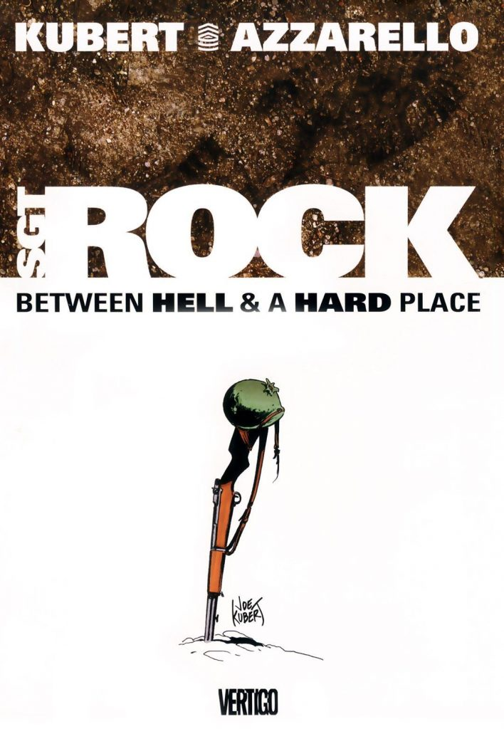 Sgt Rock: Between Hell & a Hard Place