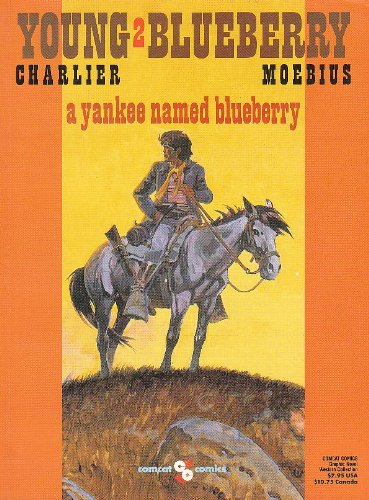 Young Blueberry 2: A Yankee Named Blueberry