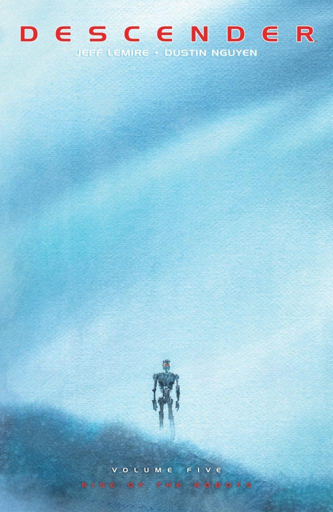 Descender Volume 5: Rise of the Robots