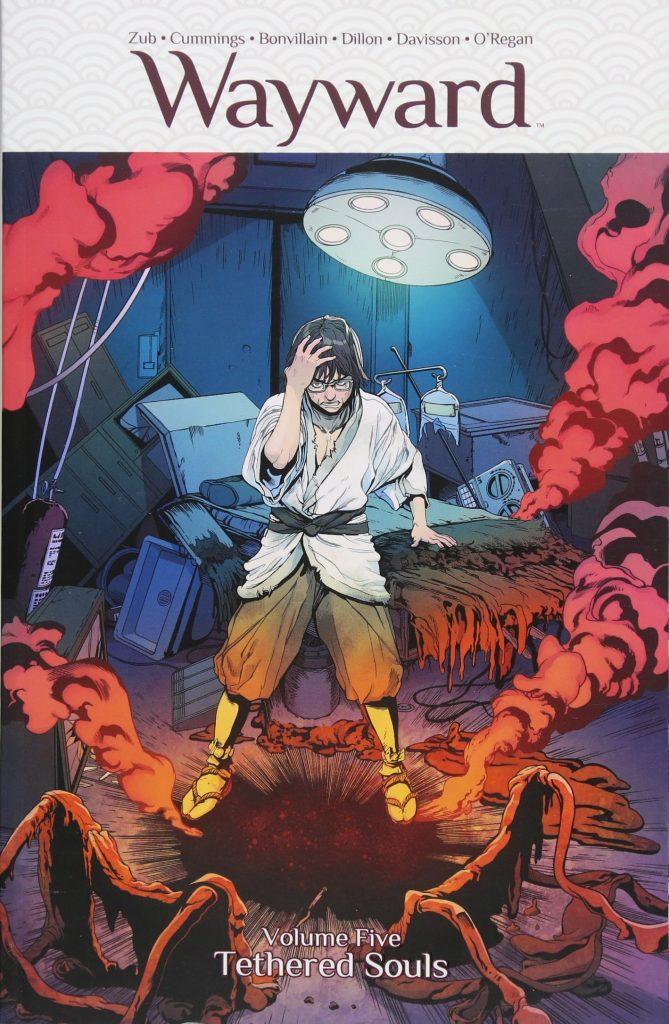 Wayward Volume Five: Tethered Souls