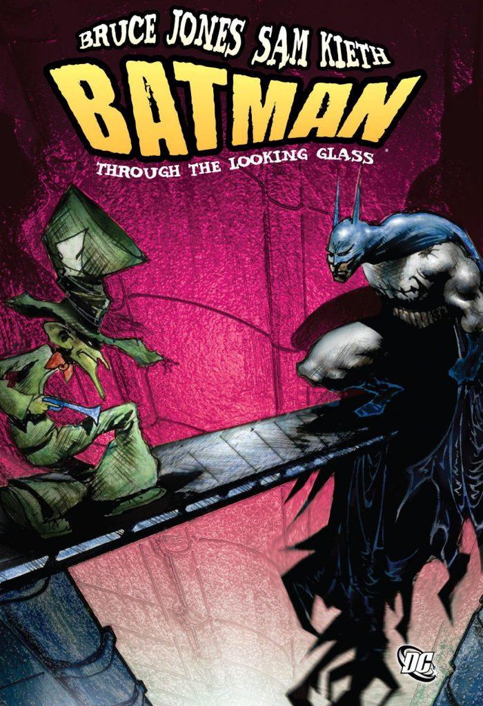 Batman Through the Looking Glass