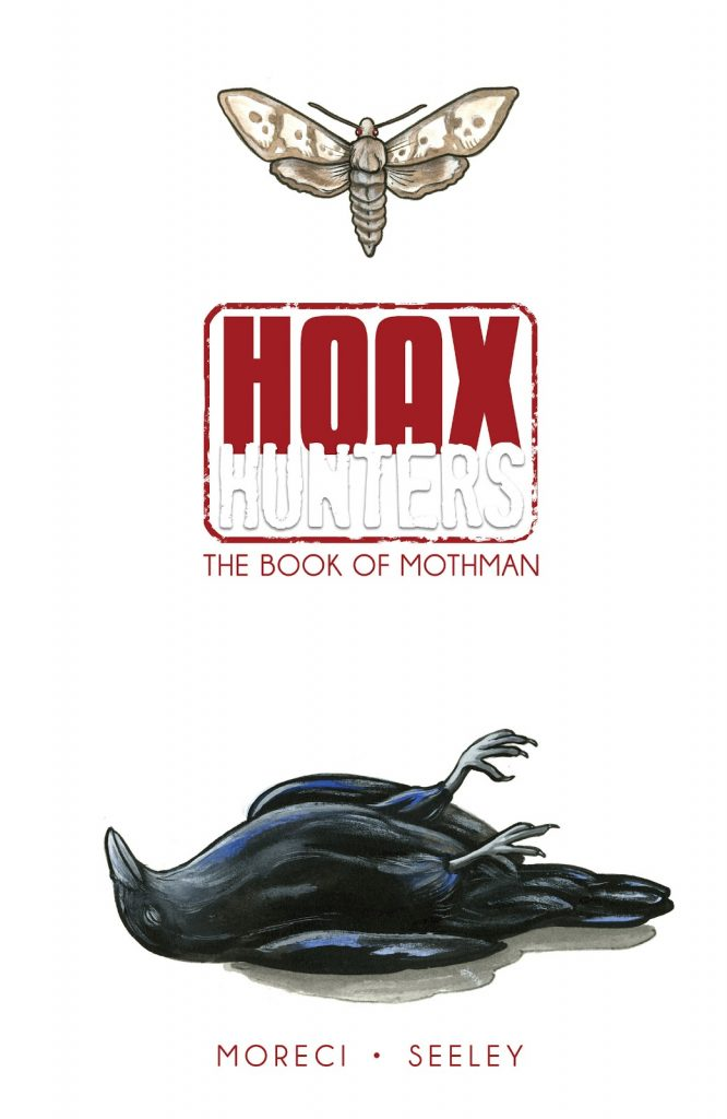 Hoax Hunters Book Three: The Book of Mothman