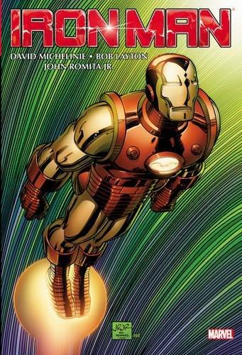 Iron Man: David Michelinie, Bob Layton, John Romita Jr