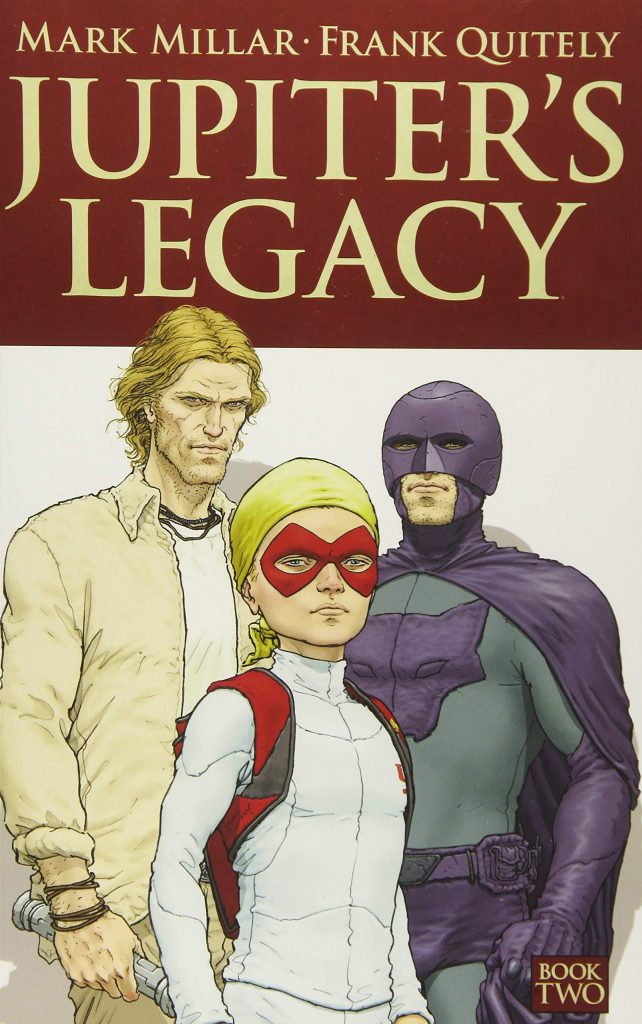 Jupiter's Legacy Book Two