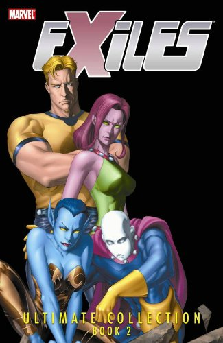 Exiles: Ultimate Collection Book 2
