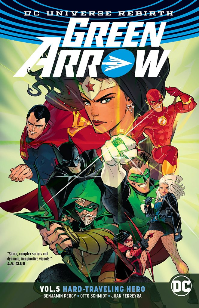 Green Arrow Vol. 5: Hard-Traveling Hero