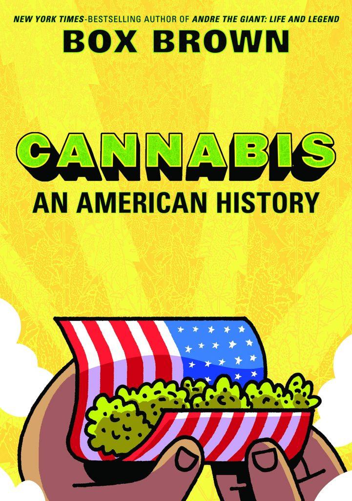 Cannabis: An American History