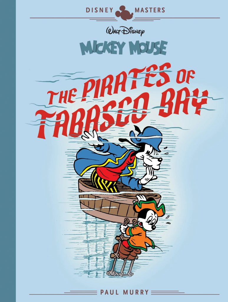 Disney Masters- Mickey Mouse: The Pirates of Tabasco Bay