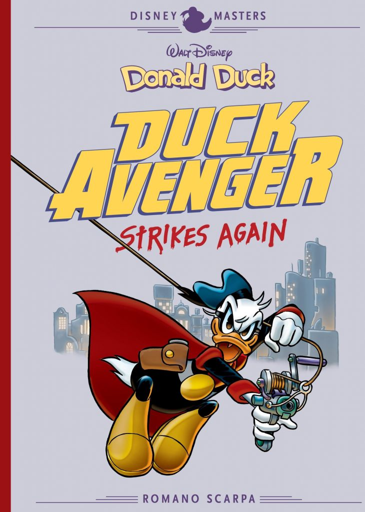 Disney Masters: Donald Duck – Duck Avenger Strikes Again by Romano Scarpa and Carl Barks